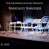 Basically Baroque 2010 : The Crowden School Presents: Basically Baroque, January 21, 2010
